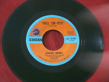 CHUCK BERRY~ ROLL 'EM PETE~ NEAR MINT~ BIO~ STORE STOCK~ CHESS 2140 ~ R&B 45