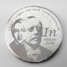 Tribute to Discoverer of Indium 1.5 inch 38.1mm diameter Pure In Metal Coin