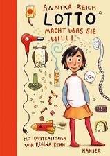 Lotto macht, was sie will! von Annika Reich (2016, Gebundene Ausgabe)
