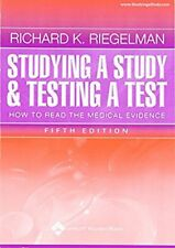 Studying a Study and Testing a Test: How to Read the Medical Evidence (Core Ha..