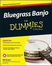 Bluegrass Banjo for Dummies by Bill Evans (2015, Paperback)