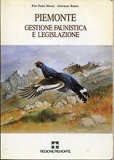 Pier Paolo Mussa - Giovanni Boano = PIEMONTE GESTIONE FAUNISTICA E LEGISLAZIONE