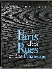 renè maltete PARIS DES RUES ET DES CHANSONS edition du pont-royal 1960