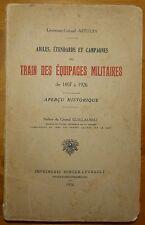 ASTOUIN: Aigles, étendards et campagnes du train des équipages militaires / 1926
