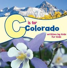 See My State: C Is for Colorado by Boys & Girls Club of Downtown Toronto...