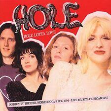 Hole - Hole Lotta Love: Community Theater, Berkeley, Ca 9 Dec. 1995 [CD]