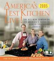 Americas Test Kitchen Live!: All-New Recipes, Tec
