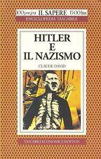 HITLER E IL NAZISMO - CLAUDE DAVID