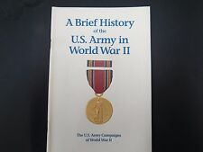 """A Brief History of the U.S. Army in World War II"" , CMH Pub 72-2, 2nd Edition"