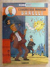 BD EO 1981 LE LOMBARD - L ENIGMATIQUE MR BARELLI / BOB DE MOOR