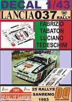 DECAL 1/43 LANCIA 037 RALLY F.TABATON R.SANREMO 1983 (01)