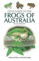 Field Guide to the Frogs of Australia (Tyler and Knight)