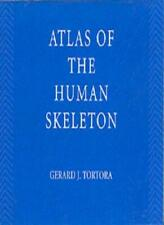 Principles of Anatomy and Physiology: Atlas of the Human Skeleton Update to 9.