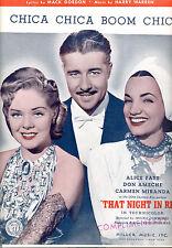 "THAT NIGHT IN RIO Sheet Music ""Chica Chica Boom Chic"" Carmen Miranda Alice Faye"