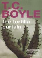 The Tortilla Curtain,T. C Boyle