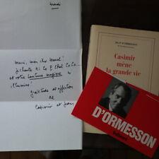 Jean d'Ormesson - CASIMIR MENE LA GRANDE VIE  avec lettre et dédicace