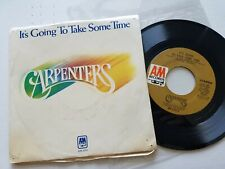 """CARPENTERS - It's Going To Take Some Time / Flat Baroque 1972 POP VOCAL 7"""" p/s"""