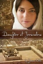 Daughter of Jerusalem by Joanne Otto (2013, Paperback)