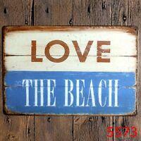 Metal Tin Sign love the beach  Decor Bar Pub Home Vintage Retro Poster Cafe ART