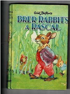 Brer Rabbits a Rascal by Enid Blyton's 1965