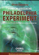 VERSCHLUSSSACHE PHILADELPHIA EXPERIMENT - Oliver Gerschitz BUCH - NEU OVP