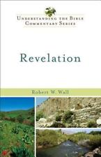 Revelation (Understanding the Bible Commentary Series) by Wall, Robert W.