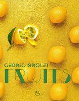 Fruits Les desserts de Cédric Grolet (LIVRE NUMERIQUE/PDF)