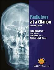 Radiology at a Glance by Rajat Chowdhury, Graham Lloyd-Jones, Iain Wilson,...