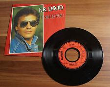 "Single 7"" F.R. DAVID - I NEED YOU Porcelain Eyes 1983 TOP!"
