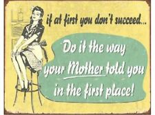 NEW If at First Mom tin metal sign