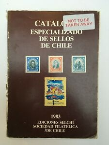 Catalogo Especializado de Sellos de Chile. SOFICH 1983
