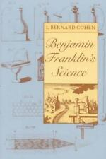Benjamin Franklin's Science by I. Bernard Cohen (1996, Paperback)