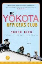 Ballantine Reader's Circle: The Yokota Officers Club : A Novel by Sarah Bird...