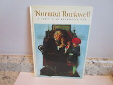 Norman Rockwell: A Sixty 60 Year Retrospective - 1972 - Saturday Evening Post