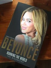 Beyonce: Running the World: The Biography by Anna Pointer.