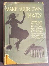 Make You Own Hats 1921 Edition Printed In England Gene Martin
