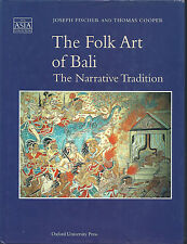 SIGNED The Folk Art of Bali The Narrative Tradition by Fischer & Cooper hc/dj