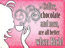 Coffee Chocolate & Men Rich Kitchen Retro Funny Shabby Chic Gift Fridge Magnet