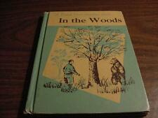 c1960-In the Woods-DOLCH First Reading Book-Elementary School Reader