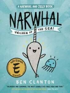 Narwhal: Unicorn of the Sea (A Narwhal and Jelly Book #1) - Paperback - GOOD