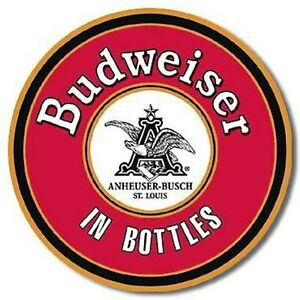 Budweiser in Bottles round metal wall sign 300mm diameter (sf)