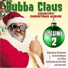 Bubba Claus, Vol. 2 by Various Artists (CD, Mar-2009, Infinity Entertainment...