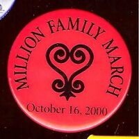 old MILLION Family MARCH pin October 16 2000