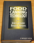 Food Canning Technology By Jean Larousse & Bruce Brown