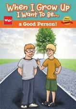 When I Grow up I Want to Be... a Good Person! by Wigu Publishing (2015,...