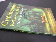 Cuéntame Folklore y fábulas  Lori Langer de Ramirez   Libro de trabajo