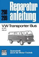 VW Transporter BUS Bulli T2 Reparaturanleitung Reparatur-Handbuch Reparaturbuch