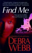 Find Me by Debra Webb-Paperback-YY 730
