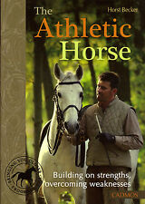 New Book THE ATHLETIC HORSE by Horst Becker Dressage training