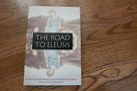 The Road to Eleusis by R. Gordon Wasson & Albert Hoffman - Signed